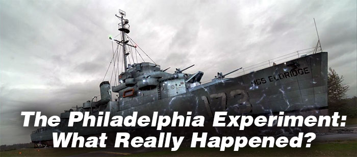 Philadelphia Experiment: What Really Happened?
