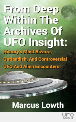 From Deep Within the Archives of UFO Insight book cover.